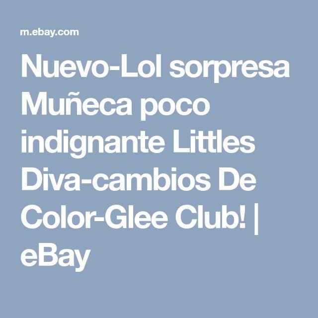 Nuevo-Lol sorpresa Muñeca poco indignante Littles Diva-cambios De Color-Glee Club!   eBay