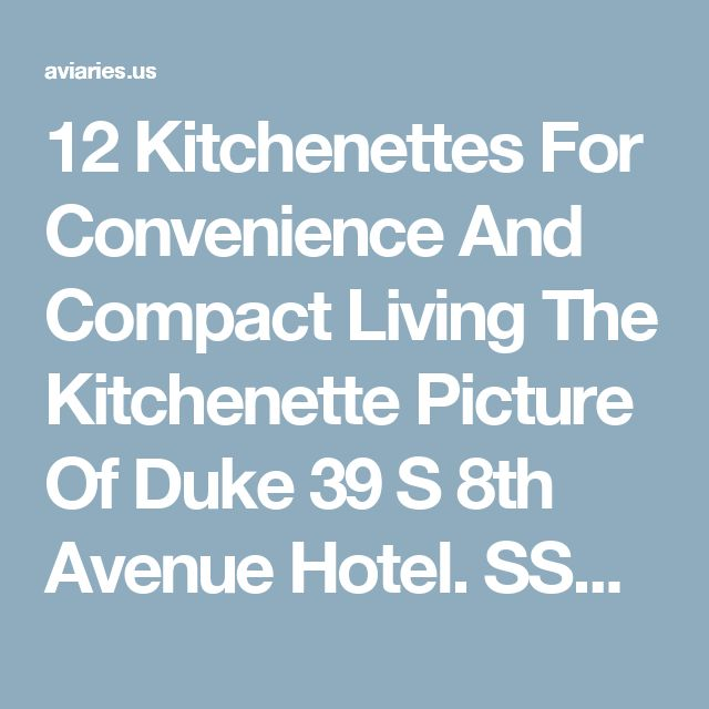 12 Kitchenettes For Convenience And Compact Living The Kitchenette Picture Of Duke 39 S 8th Avenue Hotel. SSR Studio Kitchenette Disney 39 S Saratoga Springs Resort. Kitchenette In The Room With The Fridge Picture Of Blue. The Kitchenette Picture Of Magnolia Studios Chicago.  Aviaries.us