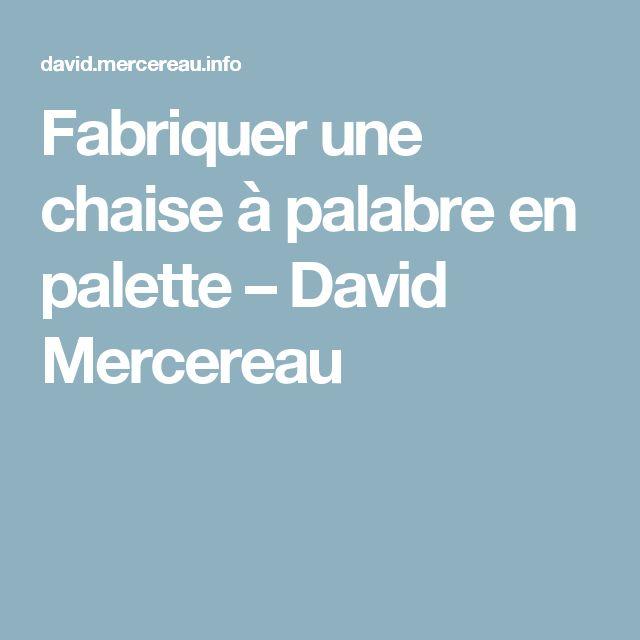 Fabriquer une chaise à palabre en palette – David Mercereau