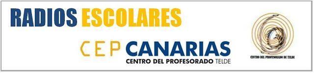 Radios Escolares CEP Telde Canarias: Sintonízate a las emisoras Escolares del CEP Telde...