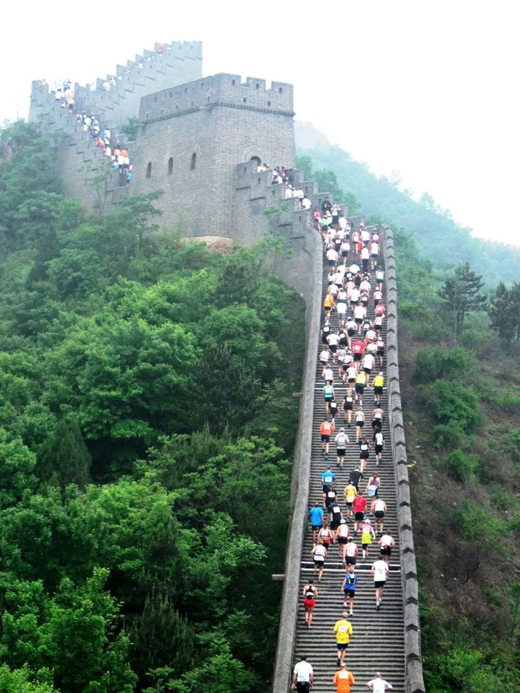Great Wall Marathon - China...I hate walking up the steps in Ruffner...I would DIE if I did that hahaha.