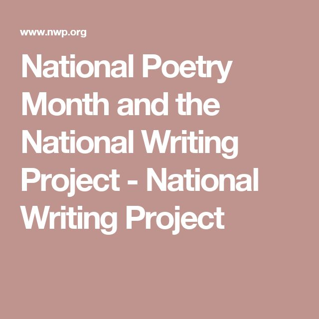 National Poetry Month and the National Writing Project - National Writing Project