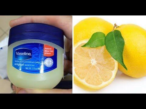 الفازلين والليمون سيجعلك كأنك شابة مهما كان عمرك فوق ال40 بشرة بيضاءبدو Vaseline Health And Beauty Remedies
