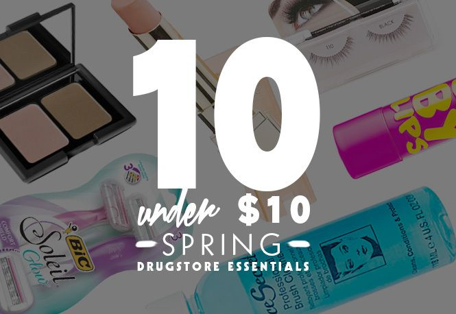 10 Under $10: Spring Drugstore Essentials | Beauty High