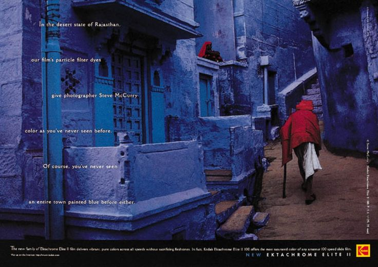 Read more: https://www.luerzersarchive.com/en/magazine/print-detail/kodak-rochester-1470.html Kodak, Rochester In the desert state of Rajasthan, our film´s particle filter dyes give photographer Steve McCurry color as you´ve never seen before. Of course, you´ve never seen an entire town painted blue before either. Tags: JWT (J. Walter Thompson), New York,Steve McCurry,Richard Yelland,Thomas Hayo,Kodak, Rochester
