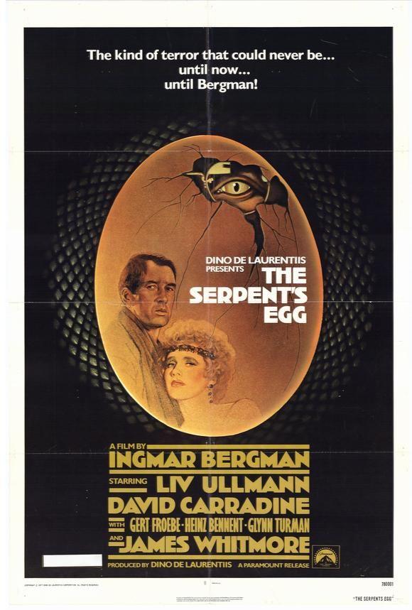 The Serpent's Egg (1977) Stars: Liv Ullmann, David Carradine, Gert Fröbe, Heinz Bennent, James Whitmore, Glynn Turman ~  Director: Ingmar Bergman