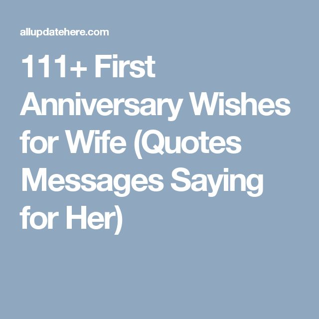 Best 55 Anniversary Quotes For Him Her: Best 20+ Anniversary Wishes For Wife Ideas On Pinterest
