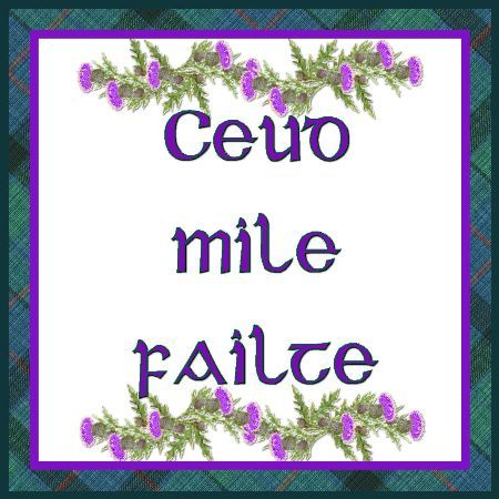 """Scottish Gaelic """"Hundred Thousand Welcomes"""" with a thistle and tartan border"""