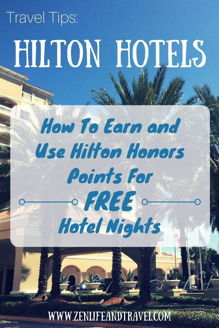How To Earn and Use Hilton Honors Points For Free Hotel Rooms | Hilton Hotels | Travel Tips | Hotel Loyalty Programs | #hilton #hiltonhonors