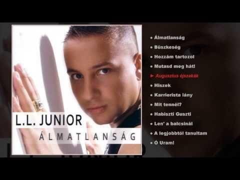 L.L. Junior - Álmatlanság (teljes album) - YouTube