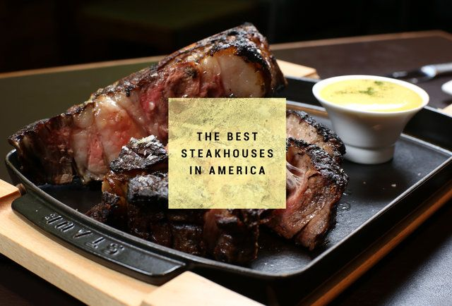 These are America's 21 best steakhouses