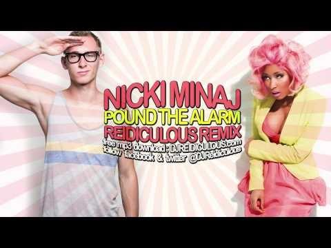 Nicki Minaj Pound the Alarm Remix [Reidiculous]