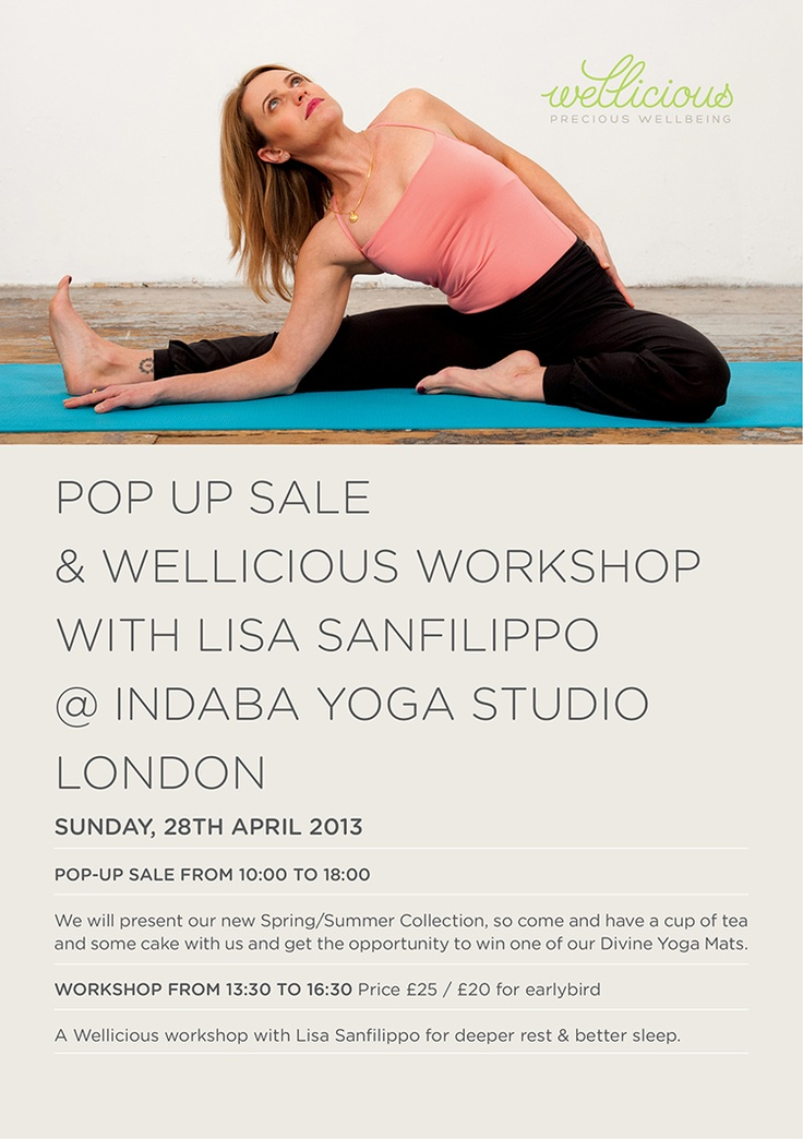 We are happy to announce our first Wellicious Pop Up Sale & Yoga Workshop with Wellicious Fan Lisa Sanfilippo in London @ Indaba Yoga Studio. WIN ONE OF THREE SPACES AT THE WORKSHOP! To qualify, simply share this post and send an email with the subject 'Lisa Workshop' to info@wellicious.com
