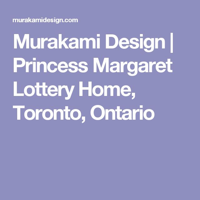 25 best ideas about princess margaret lottery on - Millionaire designer home lottery ...