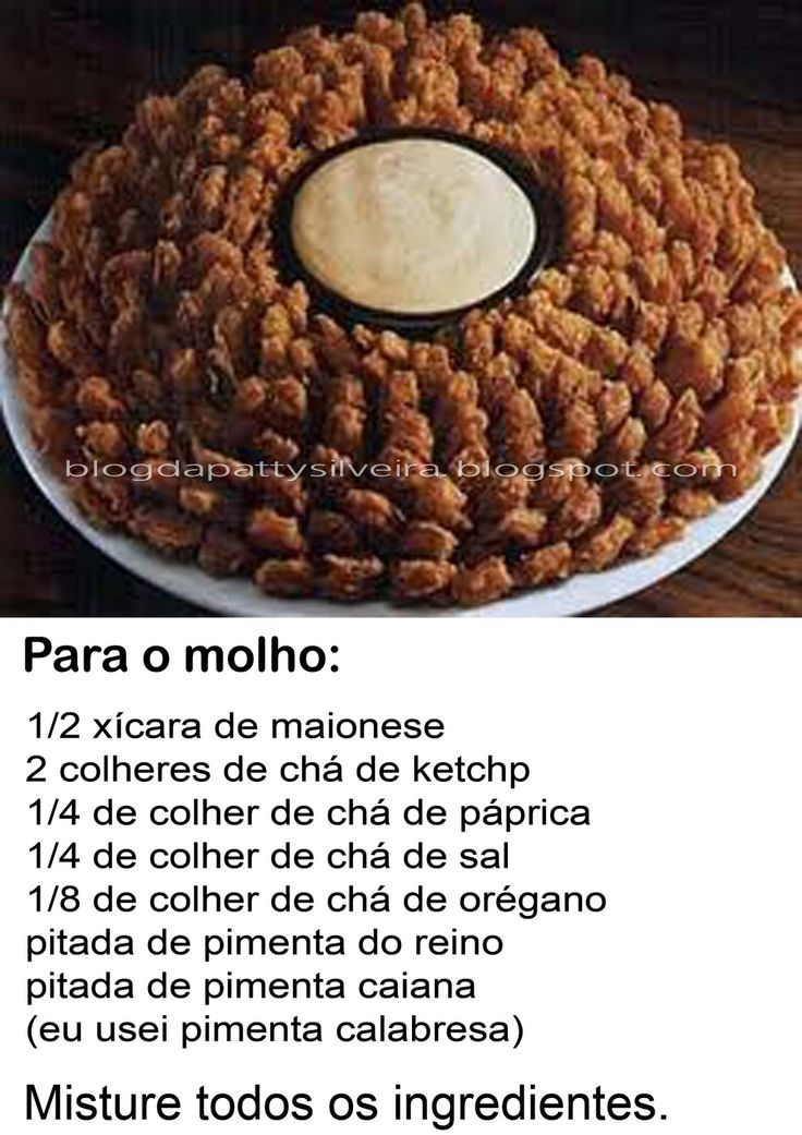 Blog da Patty Silveira: Receita: Cebola Gigante do Outback