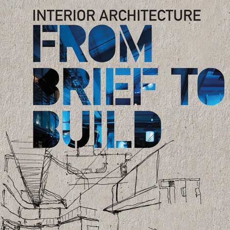Competition: five copies of Interior Architecture: From Brief to Build to be won - Dezeen