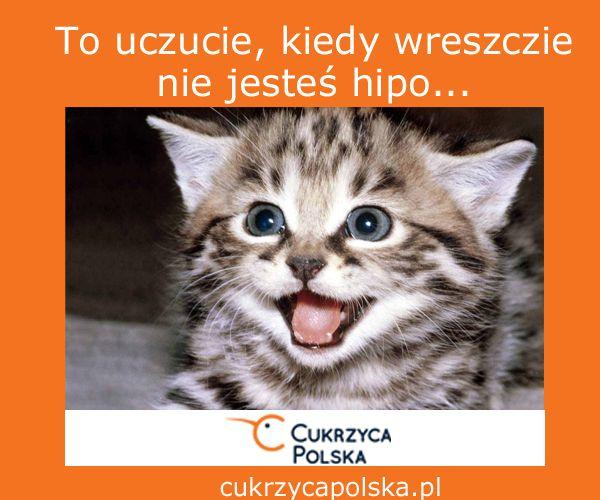 To uczucie, kiedy wreszcie nie jesteś hipo...kto tak nie ma ;-) http://cukrzycapolska.pl/