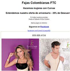 Fajas Colombianas FTC Hacemos mujeres con Curvas Extendemos nuestra oferta de aniversario - 25% de Descuento En todas nuestras prendas Hasta el Sábado 04 de Octubre  Aplica pagos en efectivo
