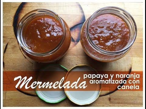 (7) Proceso para realizar mermelada de naranja y papaya - YouTube