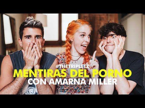 MENTIRAS Y MITOS DEL PORNO con Amarna Miller - #TheTripletz - YouTube