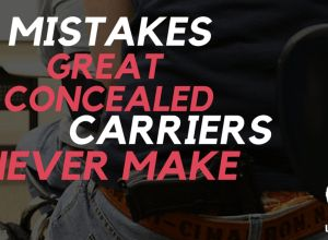 If You're Doing Concealed Carry Right, Here Are 5 Mistakes You Should Never Be Making