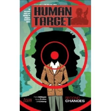 Human TARGET SECOND CHANCES TP (MR) Written by PETER MILLIGAN Art by CLIFF CHIANG and JAVIER PULIDO Cover by JAVIER PULIDO Collecting issues 1-10 of the Vertigo title that inspired the new hit series from Warner Bros TV on Fox! Christop http://www.MightGet.com/january-2017-13/human-target-second-chances-tp-mr-.asp