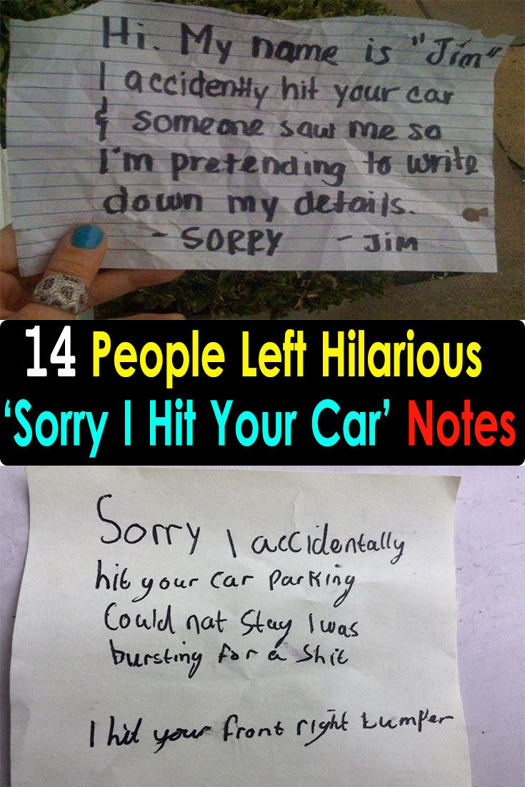 14 People Left Hilarious Sorry I Hit Your Car Notes Hilarious Funny Note Funny People