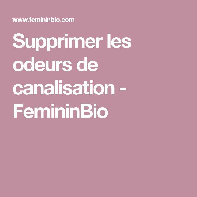 Supprimer les odeurs de canalisation - FemininBio
