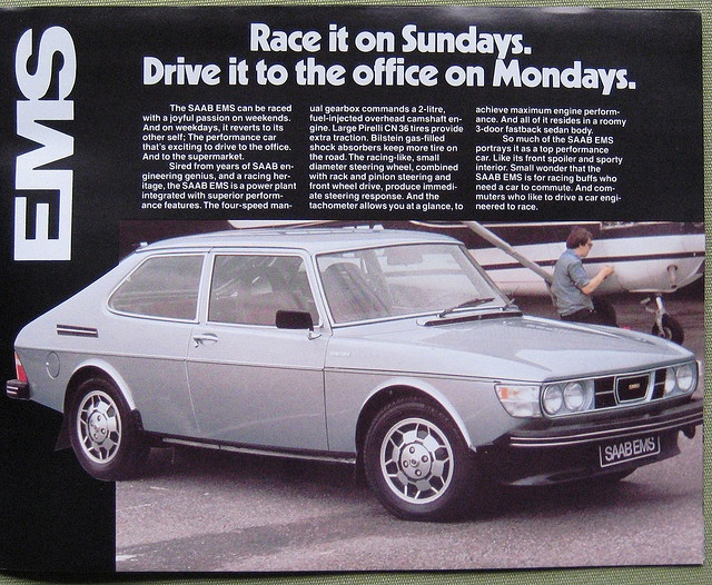 SAAB 99 EMS, I had two of these, a red one a white one. Car three and four