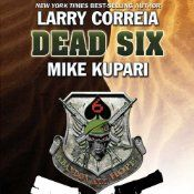 Michael Valentine, veteran and former member of an elite private military company, has been recruited by the government to conduct a secret counter-terror operation in the Persian Gulf nation of Zubara. The unit is called Dead Six. Their mission is to take the fight to the enemy and not get caught. Lorenzo, assassin and thief extraordinaire, is being blackmailed by the world's most vicious crime lord. His team has to infiltrate the Zubaran terrorist network and pull off an impossible heist…