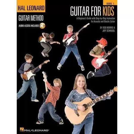 Guitar for Kids: A Beginner's Guide with Step-by-Step Instruction for Acoustic and Electric Guitar