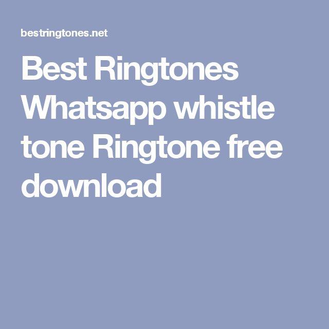 Best Ringtones Whatsapp Whistle Tone Ringtone Free Download Best Ringtones Mobile Ringtones Ringtones