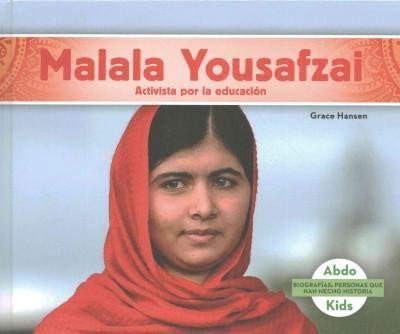 Malala Yousafzai: Activista Por La Educacion / Education Activist