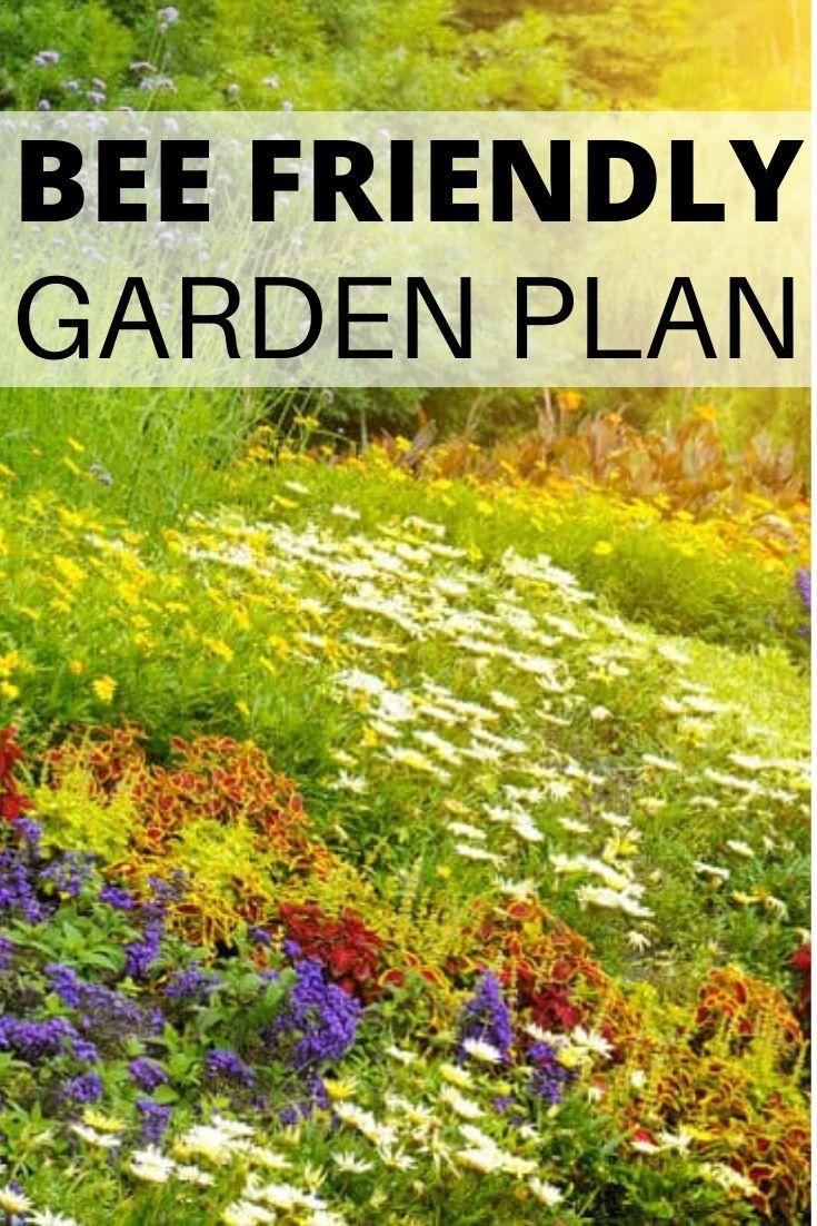 How To Make A Bee Friendly Garden Saving Dollars Sense In 2020 Bee Friendly Garden Bee Friendly Bee Garden