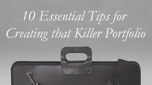 10 Essential Tips for Creating that Killer Portfolio from Design Sojourn CCBC, Career Center, Job/Career Development, Professional, Teaching, Design, Graphic Designer, Photography, Interview