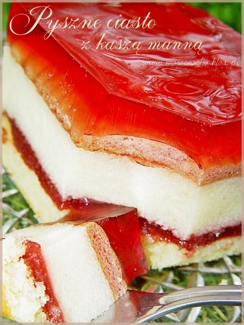 Pyszne ciasto z kaszą manną
