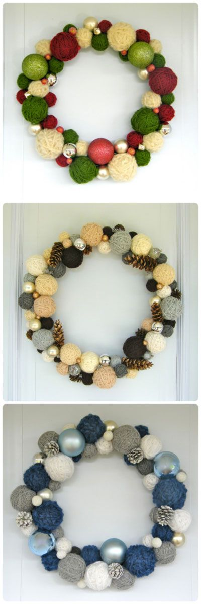 tutorial: yarn ball wreaths mixed with metallic pineconesand Christmas ornaments...would be cute with large yarn pom poms too.