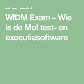 WIDM Exam – Wie is de Mol test- en executiesoftware