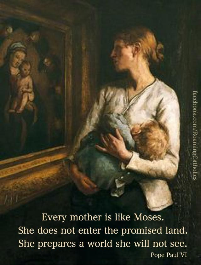 Pope Paul VI quote on Mothers