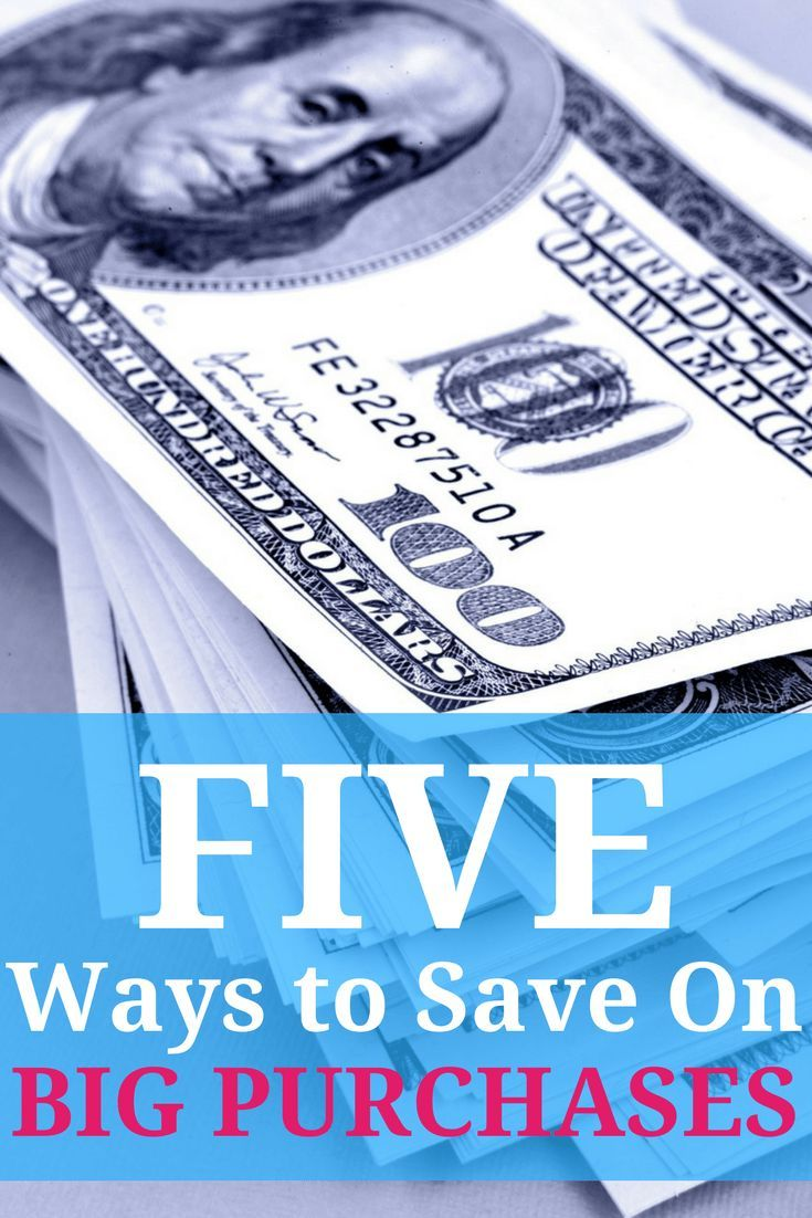 Want to learn how to save money on big purchases? Check out these money saving tips!