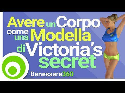 Come Avere un Corpo Come una Modella di Victoria's Secret - Allenamento Completo di 10 Minuti - YouTube