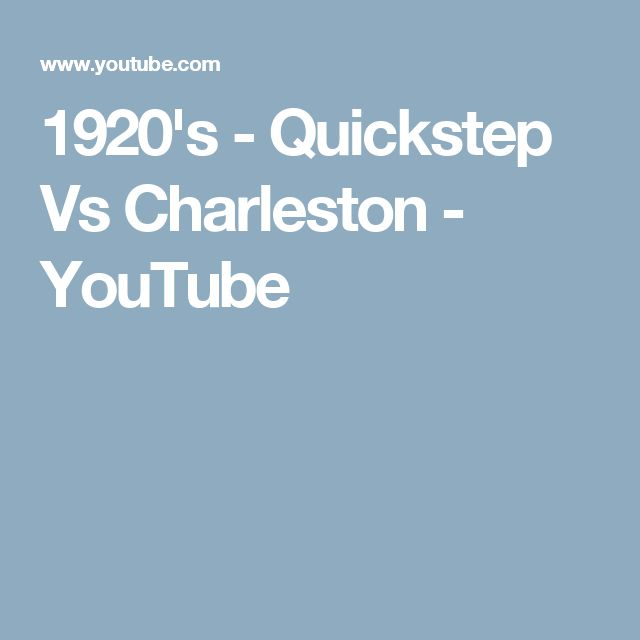 1920's - Quickstep Vs Charleston - YouTube