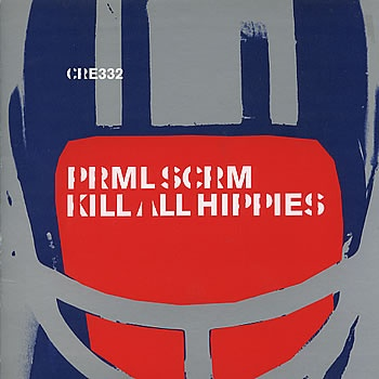 Primal Scream - Kill All Hippies (2000). Designed by Julian House @intro.