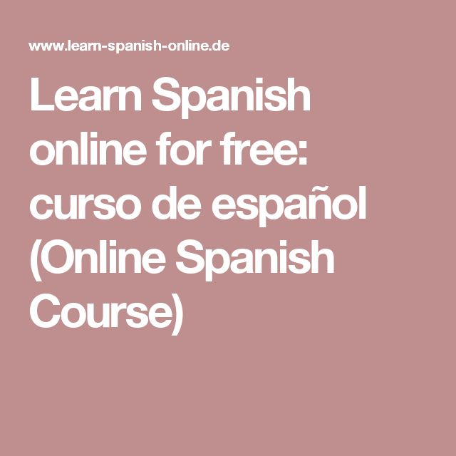 Learn Spanish online for free: curso de español (Online Spanish Course)