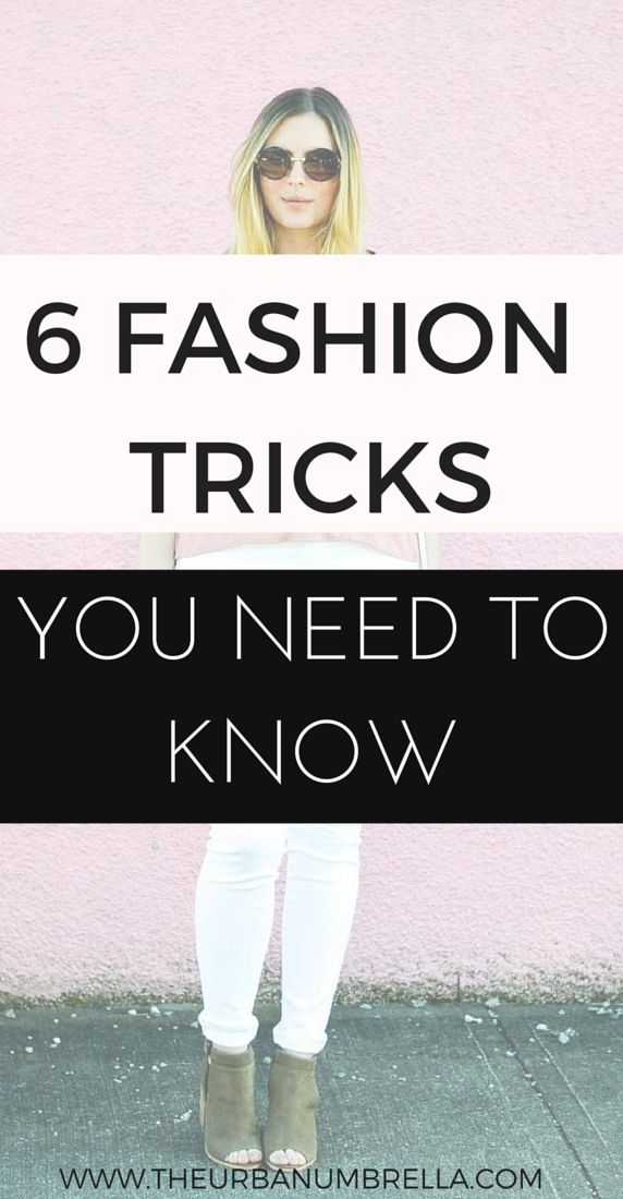 STYLE TRICKS, HACKS, AND TIPS || Click here to find 6 amazing Style Tricks, Hacks and Fashion Tips that every girl should know.