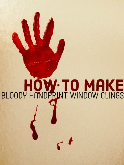 DIY Bloody Handprint Window Clings for Halloween! Use Elmer's Glue-All and food coloring to make spooky decorations for Halloween and haunted houses.