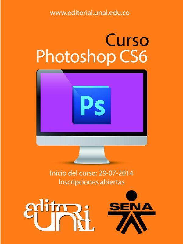 [Inscripciones abiertas] Curso de Photoshop CS6 (Editorial UN y SENA)