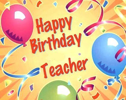 Best 25 Birthday wishes to teacher ideas – Birthday Greeting Card for Teacher