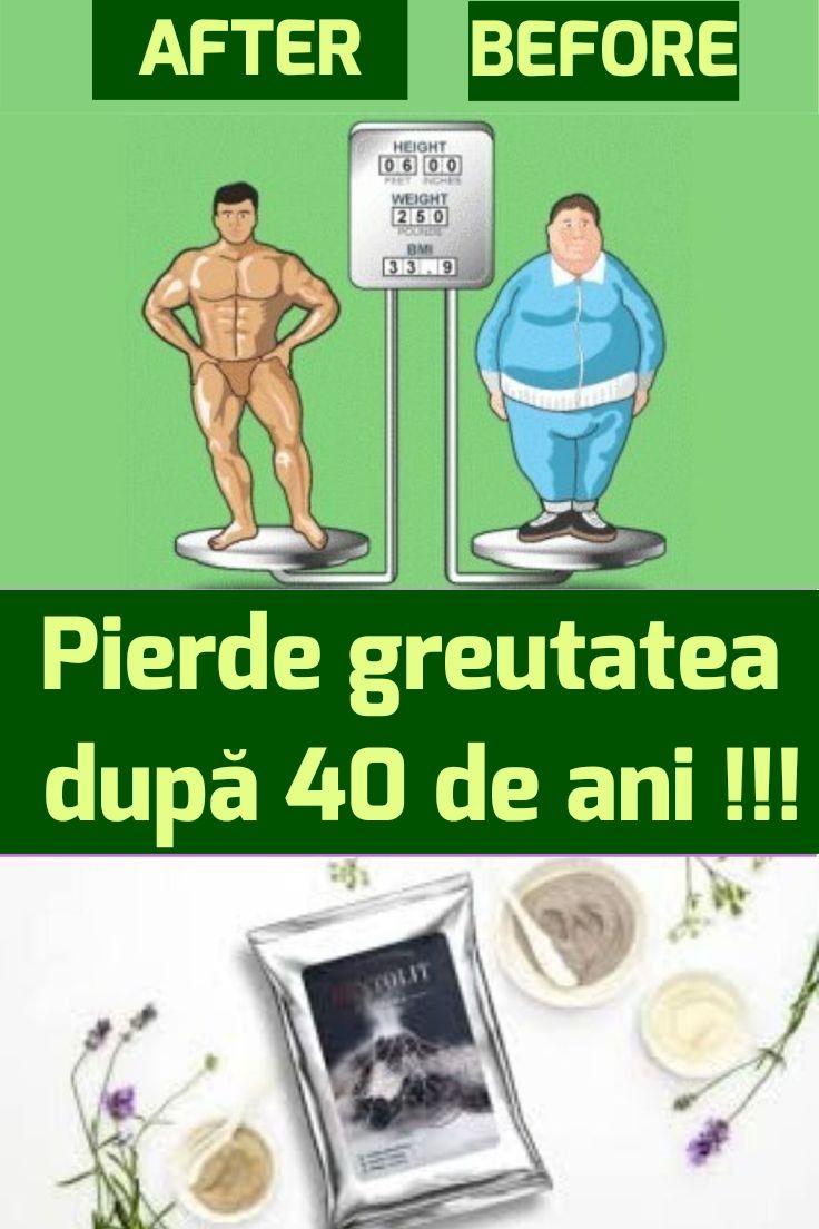 pierde în greutate la 40 de ani