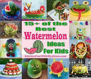 Kitchen Fun With My 3 Sons: 15+ of the Best Watermelon Ideas for Kids!!